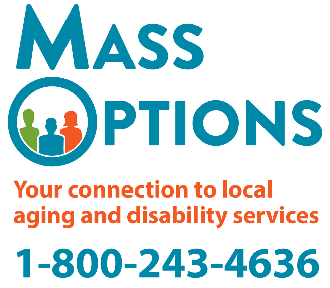Mass Options: Your connection to local aging and disability services. 1-800-243-4636