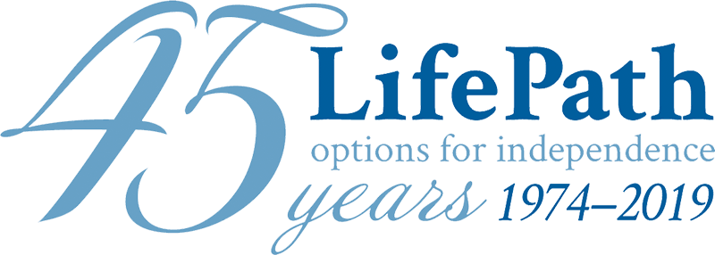 LifePath: Options for Independence - 45 Years, 1974-2019